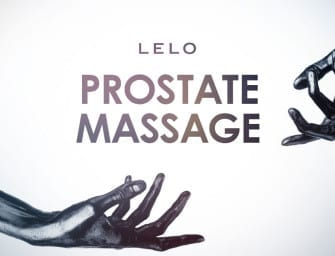 Prostate Massage.. Wait.. Don't Go! LELO Have Some Things to Say!