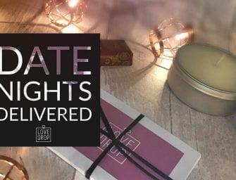 News: LoveDrop: Date Night Subscription Box